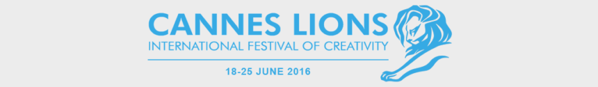 Cannes Lions 2016, International Festival of Creativity